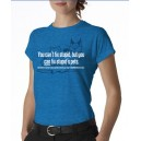 Ladies' Fix Stupid T-Shirt